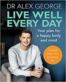 Live Well Every Day: Your Plan for a Happy Body & Mind