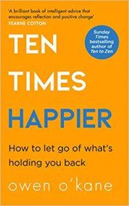 Ten Times Happier