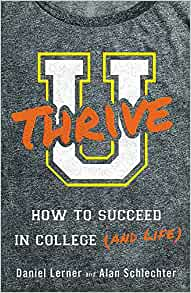 U Thrive: How to Succeed in College & Life